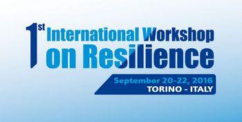 1st International Workshop on Resilience