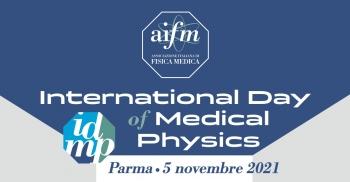 Giornata Mondiale della Fisica Medica - IDMP 2021