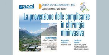Congresso Interregionale ACOI Liguria, Piemonte, Valle d'Aosta. La prevenzione delle complicanze in chirurgia mininvasiva