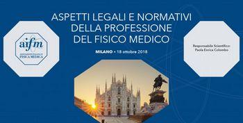 Corso AIFM - ASPETTI LEGALI E NORMATIVI DELLA PROFESSIONE DEL FISICO MEDICO