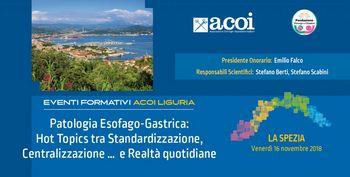 Patologia Esofago-Gastrica: Hot Topics tra Standardizzazione, Centralizzazione ... e Realtà quotidiane
