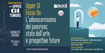 Upper GI Focus On  L'adenocarcinoma del pancreas:  stato dell'arte e prospettive future
